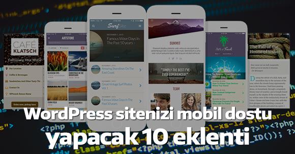 WordPress sitenizi Mobil dostu yapacak 10 eklenti